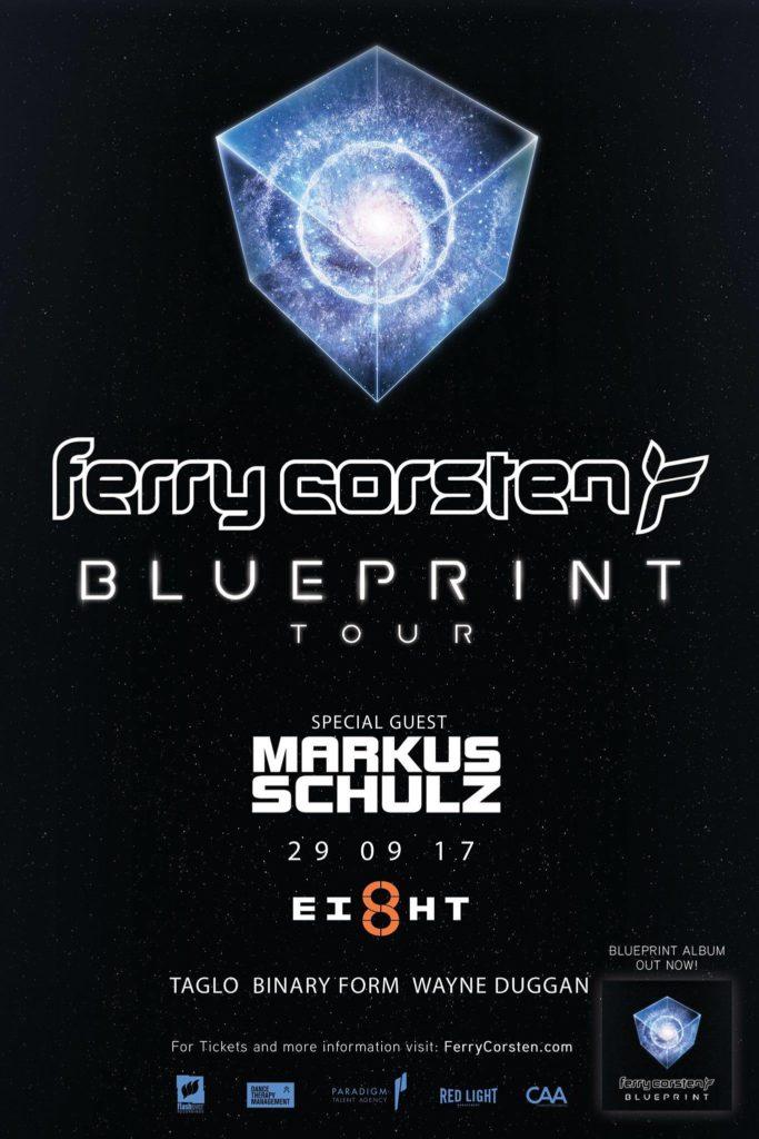 Ferry corstens blueprint tour w special guest markus schulz ferry corsten markus schulz blueprint tour ei8ht malvernweather Gallery